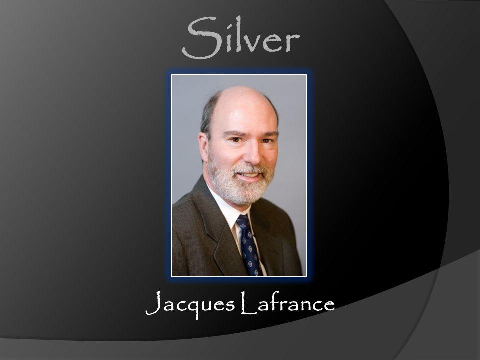 Silver Jacques Lafrance [CLICK] Jacques Lafrance